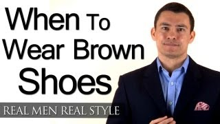 When Can A Man Wear Brown Shoes? 3 Factors To Help You