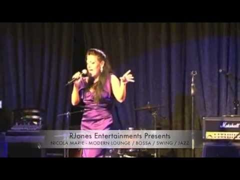 RJones Entertainments Presents Nicola Marie Modern Lounge Bossa / Smooth Jazz / Swing