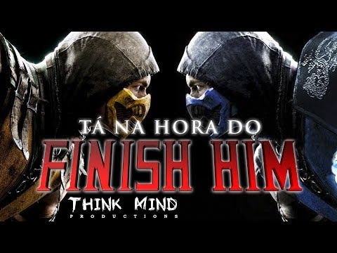 ♫Mortal Kombat X / Mc Blue ft. Mc Yellow - Tá na hora do Finish Him! (Who's Next) / Think Mind