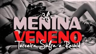 Terceira Safra Part. Rashid - Menina Veneno view on youtube.com tube online.