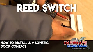 Reed switch Installation | Magnetic door contact