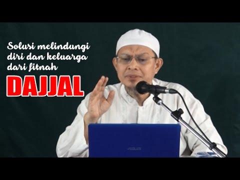 Akhir Zaman, Solusi Melindungi Diri dan Keluarga dari Fitnah Dajjal - Ust. Ihsan Tanjung, Lc
