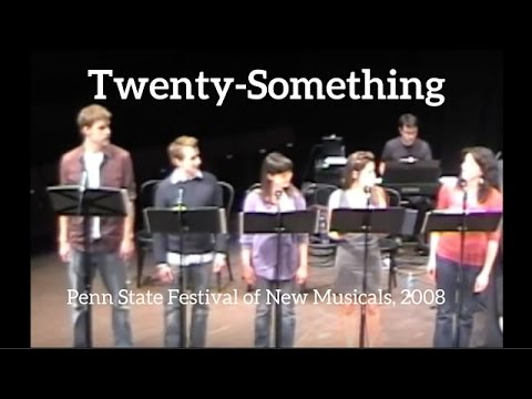 Twenty-Something performed by Penn State MTs