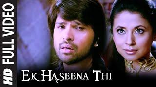 Ek Haseena Thi - Karzzzz