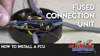 How to install a Fused connection unit | FCU