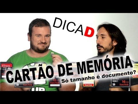 Cartão de memória: Só tamanho é documento? - DicaD