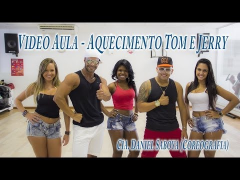 Video Aula - Aquecimento Tom e Jerry Cia. Daniel Saboya (Coreografia)