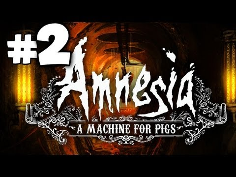 DARE TO WATCH? - Amnesia: A Machine for Pigs Gameplay Walkthrough Playthrough - Part 2