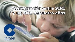 Conversación entre Siri y un niño de cuatro años