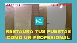 Como restaurar y pintar una puerta antigua