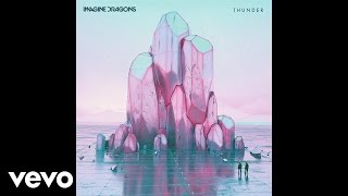 Imagine Dragons - Thunder (Audio)