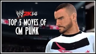 WWE 2K14 Top 5 Moves Of CM Punk! (WWE 2K14 Countdown