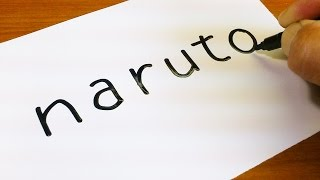 How to turn words NARUTO(NARUTO - ナルト-)into a Cartoon for kids -  Drawing doodle art on paper
