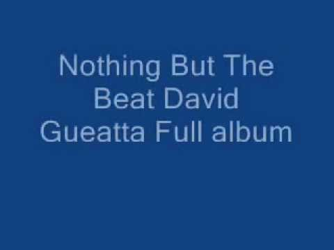 Nothing But The Beat Full - David Gueatta