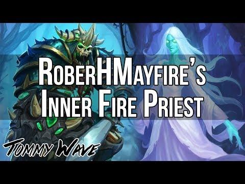 RoberHmayfire's Inner Fire Priest - Hearthstone Decks