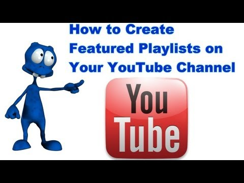 How to Create YouTube Playlists