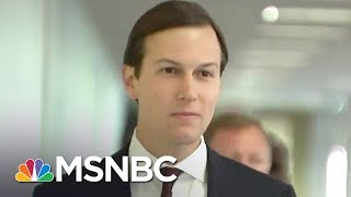 Jared Kushner Blames Aide For Omissions On Document He Signed 4 Times | The Last Word | MSNBC