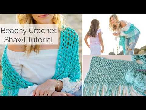 Beachy Crochet Shawl Tutorial - Beginner Friendly
