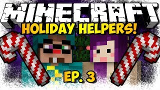 """IGLOO PRESENTS!"" Minecraft Holiday Helpers Ep. 3 (HD)"