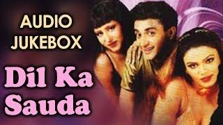 Dil Ka Sauda - All Audio Songs
