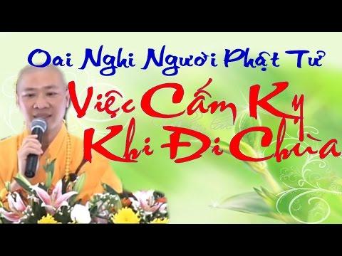 NHỮNG ĐIỀU CẤM KỴ khi đi chùa - Thầy Thích Thiện Thuận