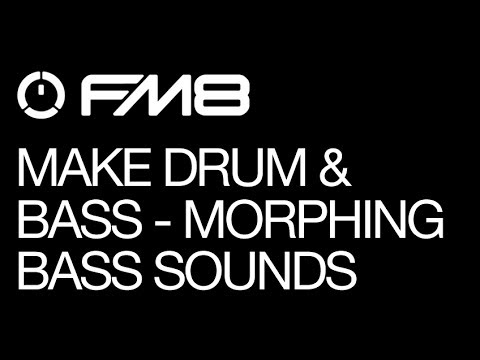 Drum 'n Bass with FM8 Part 3: Morphing Bass Patch
