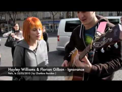 Hayley Williams singing Ignorance with Florian Gilbon, France - March 23, 2010. Florian Gilbon: http://www.facebook.com/video/video.php?v=374779856657&ref=nf