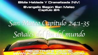 SAN MATEO Capitulo 24 BIBLIA HABLADA Y DRAMATIZADA) NVI