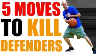 5 DEADLY Basketball Moves KILL Defenders! SURPRISING Crossovers Break Ankles!