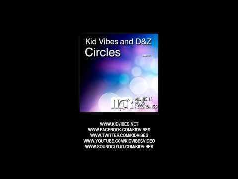 Kid Vibes, D&Z - Circles (Original Mix) 1st Place Audiojelly.com Top 100 Progressive House Tracks