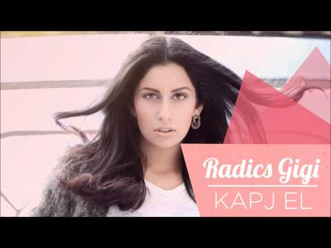 Radics Gigi - Kapj el (Official Audio)