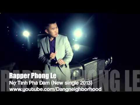 Nợ Tình Phá Đám - Phong Lê (New Single 2013) - Nợ Tình Phá Đám - Phong Lê (New Single 2013)