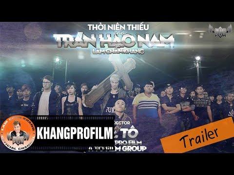 [Trailer] Thời Niên Thiếu Của Trần Hạo Nam - Lâm Chấn Khang