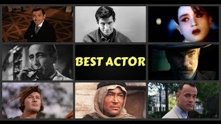 Academy Awards For Best Actor Deservers (1927-2013