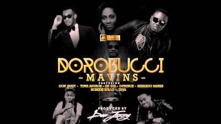 Dorobucci - Mavins [Ft. Don Jazzy, Tiwa Savage, Dr. SID, D'Prince & Others]