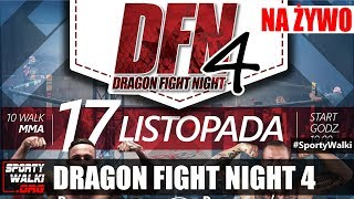 Na żywo: Dragon Fight Night 4