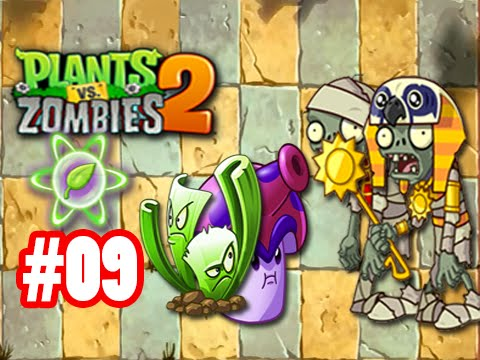 Hoa qua noi gian 2 - Game Plants Vs. Zombies 2 - Ancient Egypt Day 9
