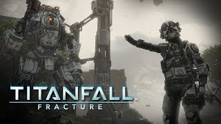 Titanfall: Fracture Overview + Tips & Tricks