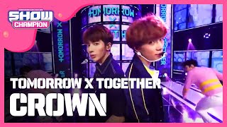 Show Champion EP.308 TOMORROW X TOGETHER - CROWN