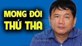 Lý do gì Đinh La Thăng có thể bình tĩnh trả lời Tòa thẩm vấn