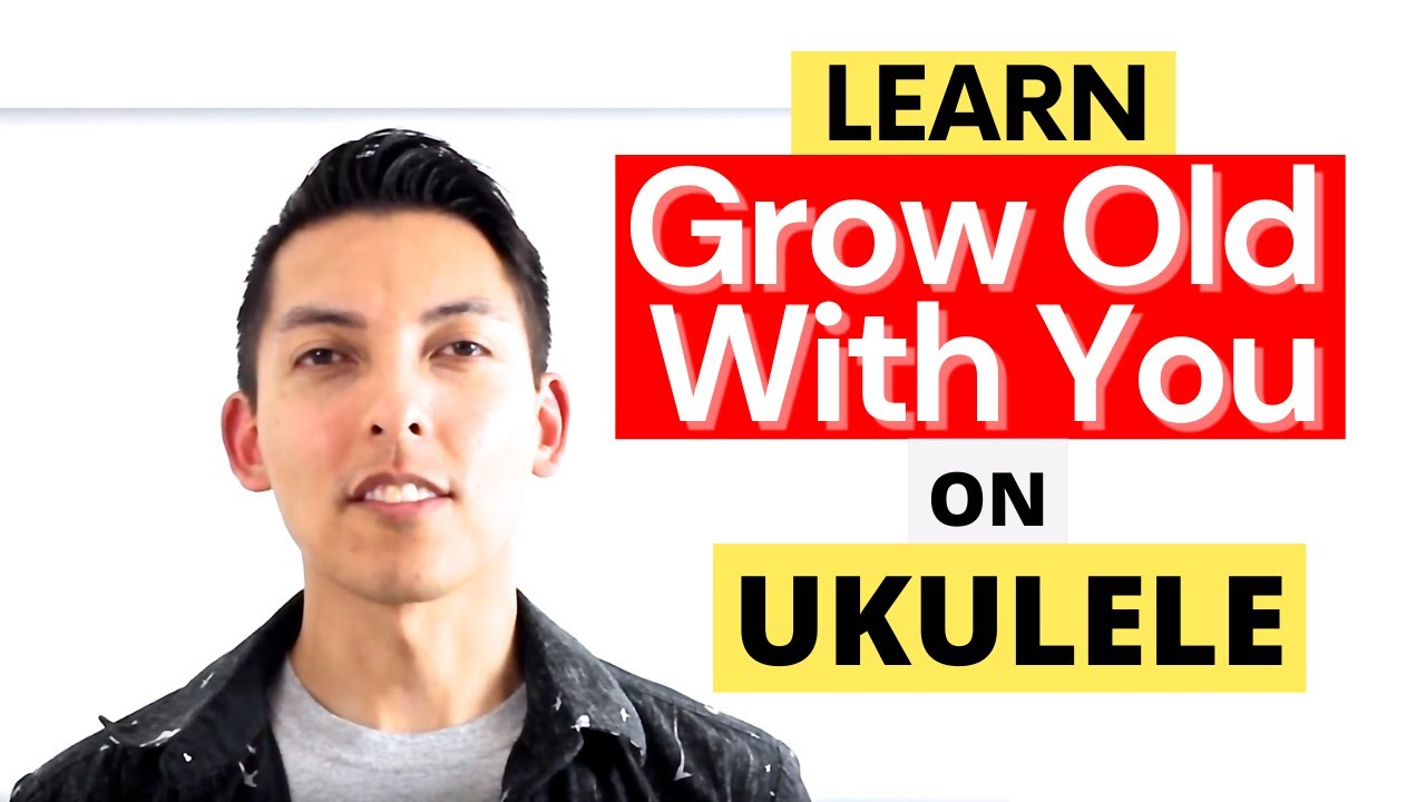 How to Play Grow Old With You on Ukulele Tutorial - YouTube