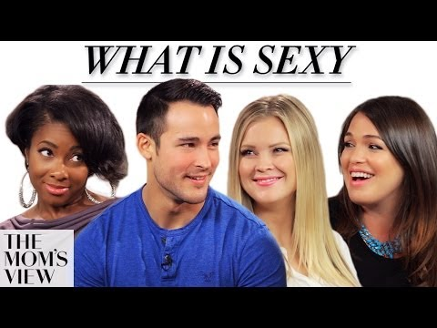 What Is Sexy? - The Mom's View