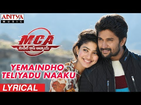 Yemaindho Teliyadu Naaku Lyrical MCA