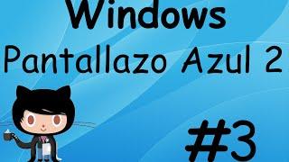 Pantallazo Azul #2 Pantalla De La Muerte En Windows XP,7,8