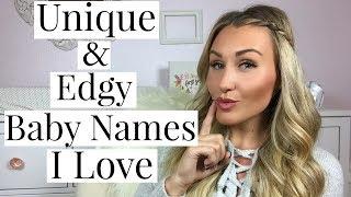 MORE KIDS?! 10 BABY NAMES I LOVE AND MAY USE! | Unique & Edgy Names | Tara Henderson