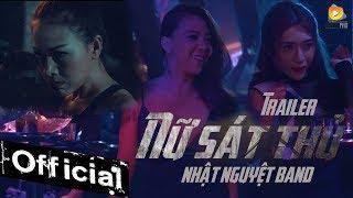 Phim Ca Nhạc Nữ Sát Thủ - Nhật Nguyệt, Kiều Minh Tuấn, Hứa Minh Đạt, Thanh Tân, Hoàng Mèo (Trailer)