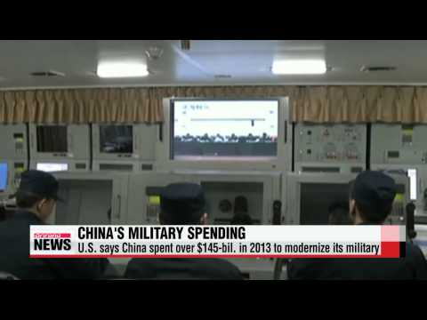 U.S. says China's 2013 military spending exceeded $145 billion