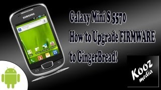 How To Upgrade Android Firmware On Samsung Galaxy MINI
