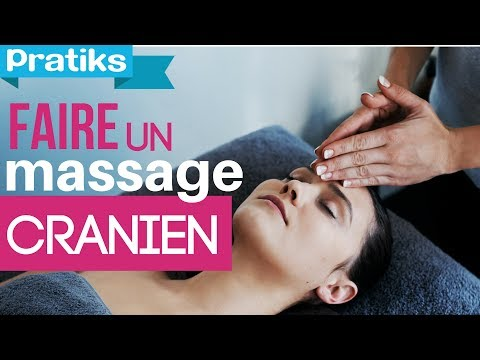Comment faire un massage cranien