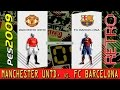 Retro PES 2009: Manchester United vs. FC Barcelona